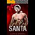 Bad Boy Santa: A Second Chance Christmas Romance