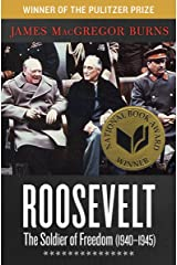 Roosevelt: The Soldier of Freedom (1940–1945) Kindle Edition