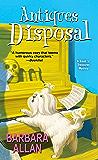Antiques Disposal (A Trash 'n' Treasures Mystery Book 6)