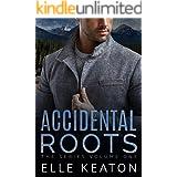 Accidental Roots The Series Volume 1: MM Romantic Suspense