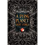 A Dying Planet Short Stories (Gothic Fantasy)