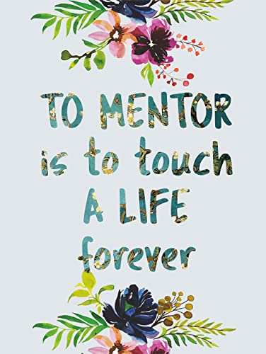 Amazon Com Mentor Quote Gift Quotes Wall Decor Poster A3 Amazing