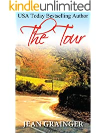 The Tour: A feel-good Irish springtime read. (The Tour Series Book 1)