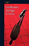 El salvaje (Spanish Edition)