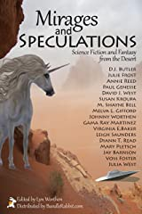 Mirages and Speculations: Science Fiction and Fantasy from the Desert Kindle Edition