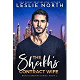 The Sheikh's Contract Wife (Khalid Sheikhs Series Book 2)