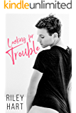 Looking for Trouble (English Edition)