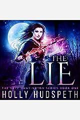 The Lie: The Skyy Huntington Series, Book 1 Audible Audiobook