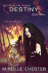 Destiny (The Chosen One Trilogy Book 3) Kindle Edition