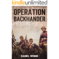 Operation Backhander: 1944 Battle for Cape Gloucester (WW2 Pacific Military History Series Book 3)