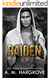Raiden: A Stand Alone, Underworld Crime Romance (The Kent Brothers)