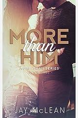 More Than Him (More Than Series, Book 3)