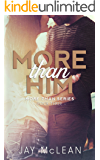 More Than Him (More Than Series, Book 3)