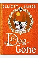 Dog-Gone (Pax Arcana) Kindle Edition