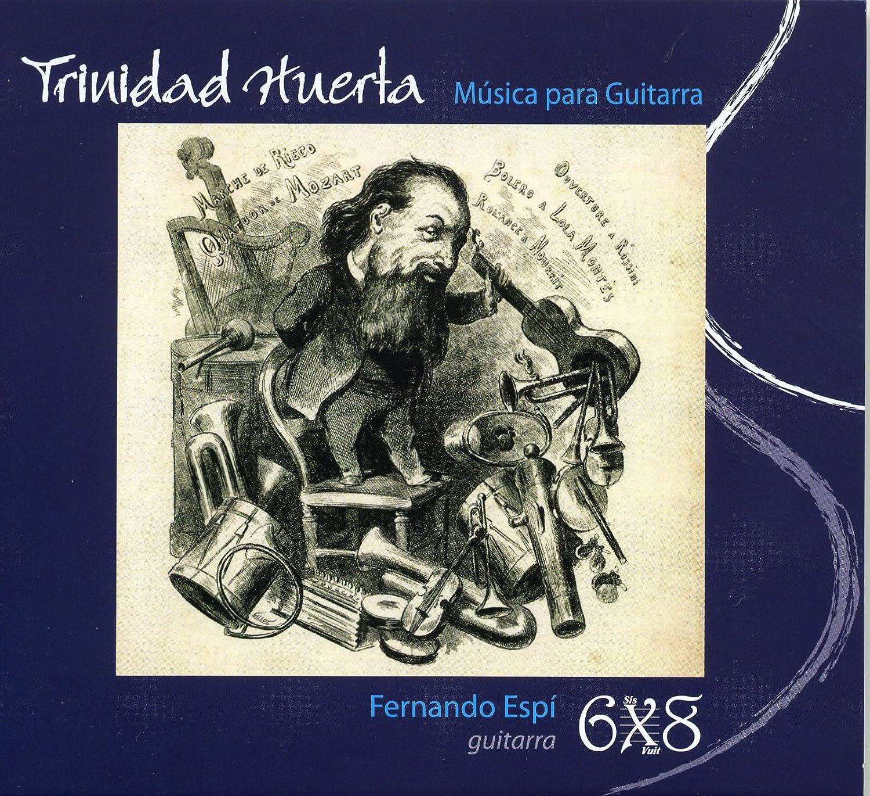 Música Para Guitarra: Fernando Espí, Trinidad Huerta: Amazon.es