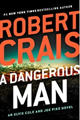 A Dangerous Man (Elvis Cole and Joe Pike Book 18) Kindle Edition