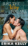 Just The Way You Are (A Calamity Falls Novel Book 4)