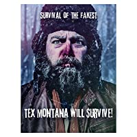 Tex Montana Will Survive!