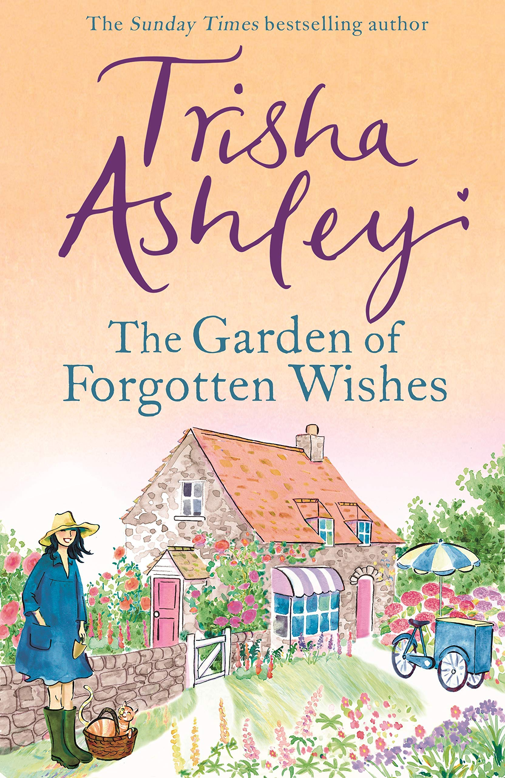 The Garden of Forgotten Wishes: The heartwarming and uplifting new rom-com  from the Sunday Times bestseller: Amazon.co.uk: Ashley, Trisha:  9781787632332: Books