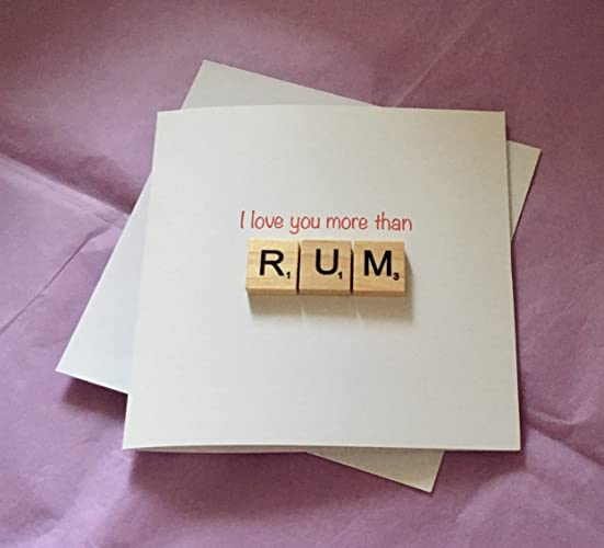 I Love You More Than Rum Greeting Card Valentines Valentine S