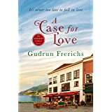 A Case For Love: It's never too late to fall in love (Golden Girl Series Book 2)