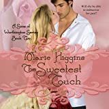 The Sweetest Touch: Sons of Worthington, Book 2