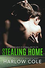 Stealing Home: St. Michaels Duet - Book 2 Kindle Edition