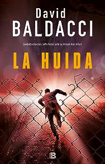 La huida (Serie John Puller 3) (Spanish Edition)