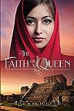 The Faith of a Queen (Women of Faith Book 2)