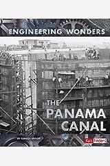 The Panama Canal (Engineering Wonders) Kindle Edition
