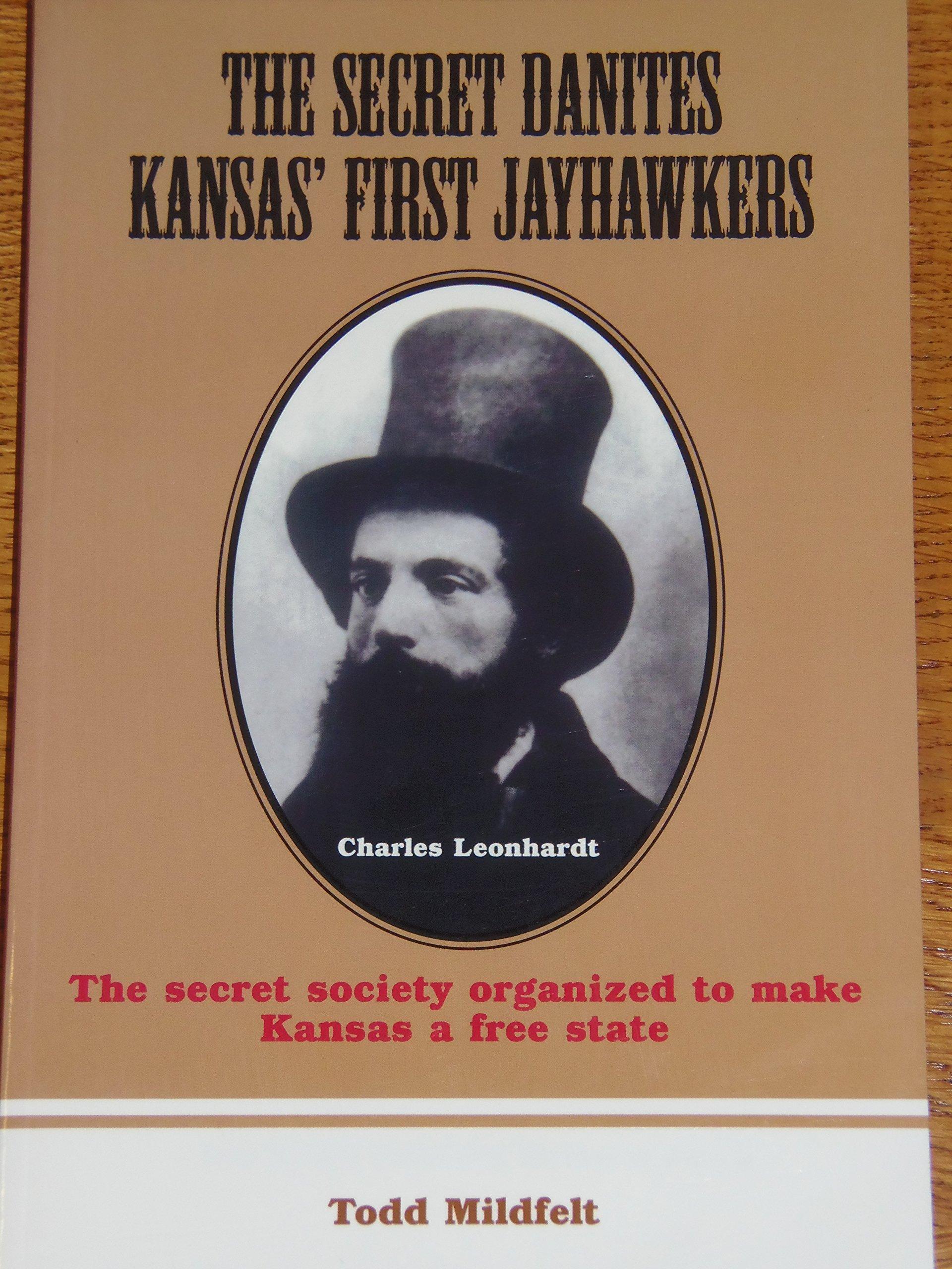 Download The Secret Danites: Kansas' First Jayhawkers PDF