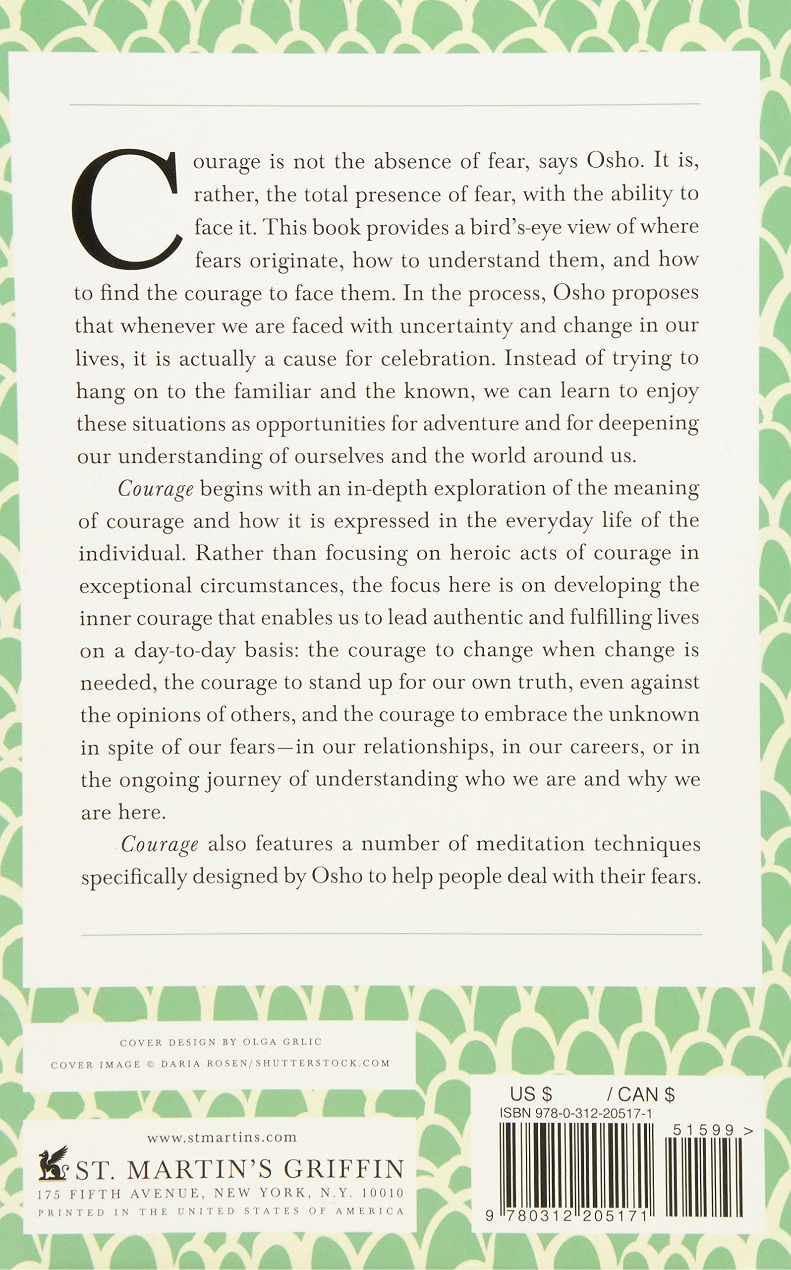 Courage: the Joy of Living Dangerously (Insights for a New Way of Living):  Amazon.co.uk: Osho: 9780312205171: Books