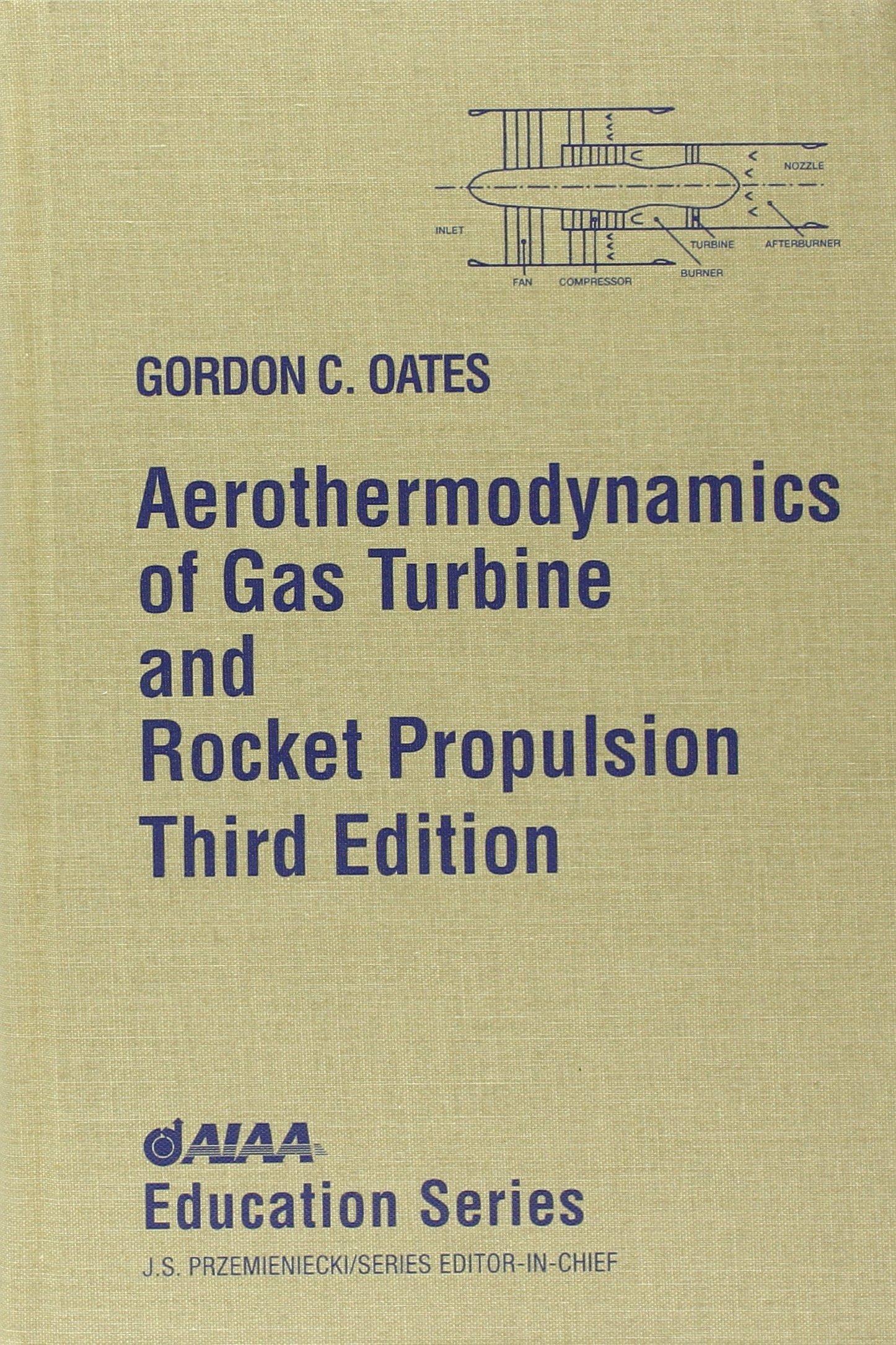 Buy Aerothermodynamics of Gas Turbine and Rocket Propulsion AIAA
