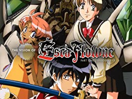 The Vision of Escaflowne - Part One