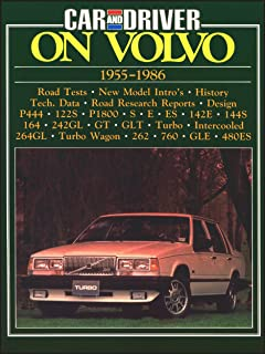 Volvo Road Test Book: Car and Driver on Volvo 1955-86 (Brooklands Books