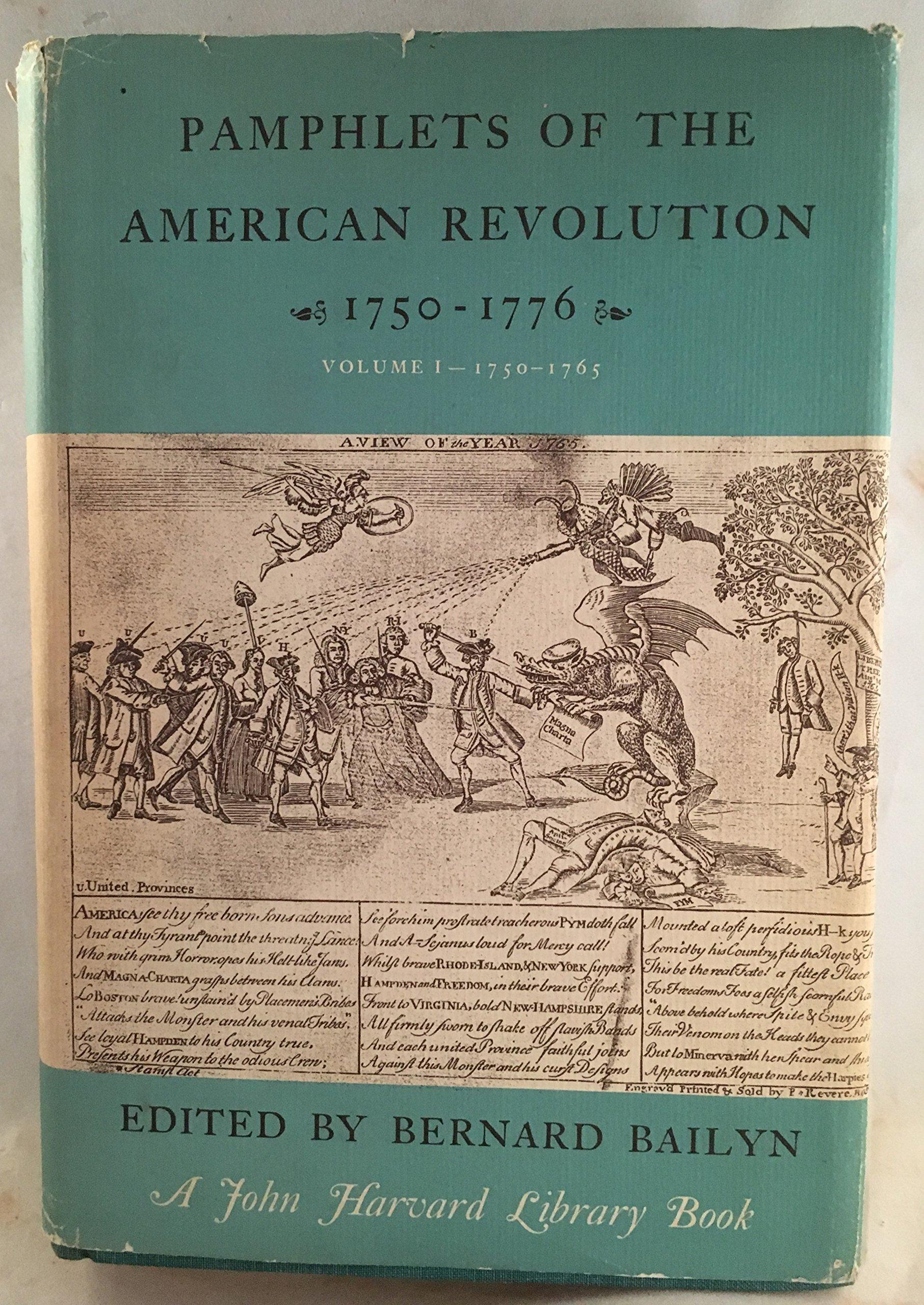 bernard bailyn pamphlets of the american revolution