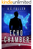 Echo Chamber (Ameritocracy Book 3)
