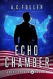 Echo Chamber (Ameritocracy Book 3)
