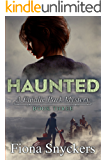 Haunted: The Eulalie Park Mysteries - Book 3