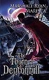 The Thorn of Dentonhill (Maradaine Novels)
