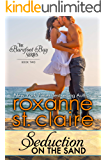 Seduction on the Sand (The Barefoot Bay Series Book 2)