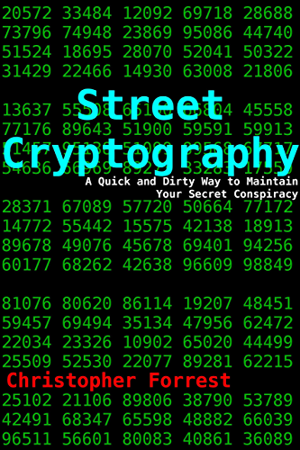 Street Cryptography