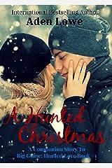 A Hunted Christmas: A Companion Story to Big Game: Hunted Love #1 Kindle Edition