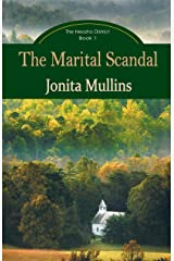The Marital Scandal (The Neosho District Book 1) Kindle Edition