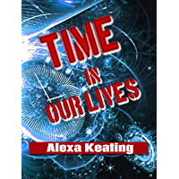 Time in Our Lives (English Edition)