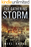 The Gathering Storm: Book 2 of the Thrilling Post-Apocalyptic Survival Series: (Surviving the Fall Series - Book 2)