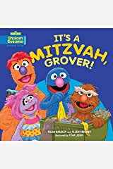 It's a Mitzvah, Grover! (Sesame Street) Kindle Edition