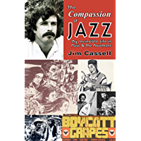 THE COMPASSION OF JAZZ: My Incredible Life in Music and The Movement book cover