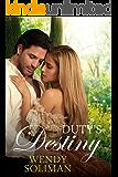 Duty's Destiny