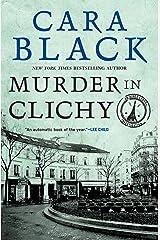 Murder in Clichy (An Aimee Leduc Investigation Book 5) Kindle Edition